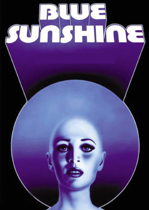 "Theatrical poster for ""Blue Sunshine"""