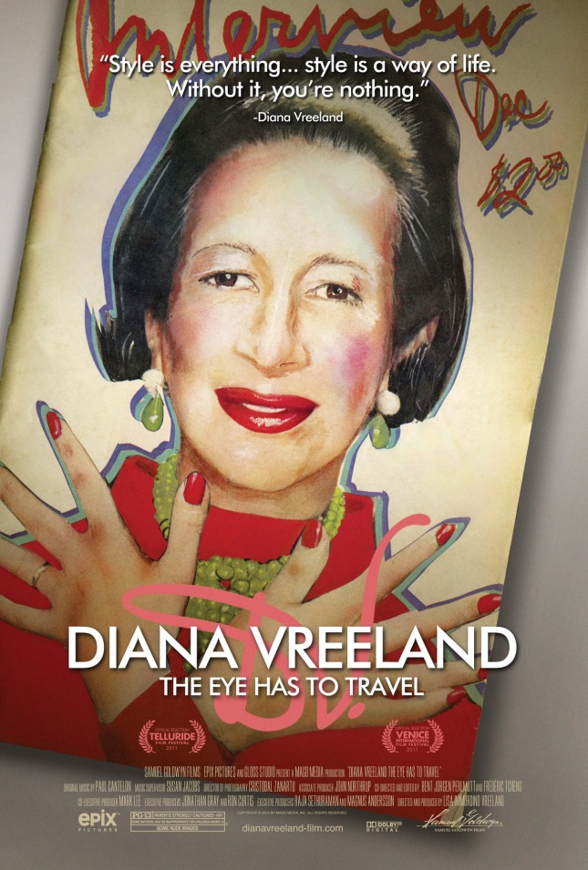 Poster for the documentary 'Diana Vreeland. The Eye Has to Travel' (2011).